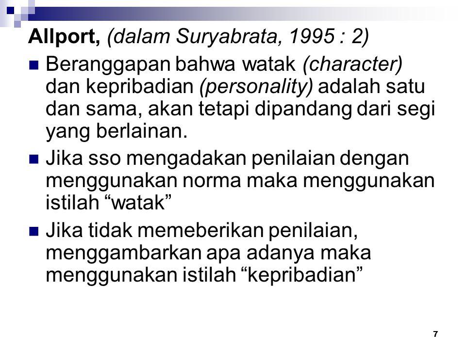 Allport, (dalam Suryabrata, 1995 : 2)
