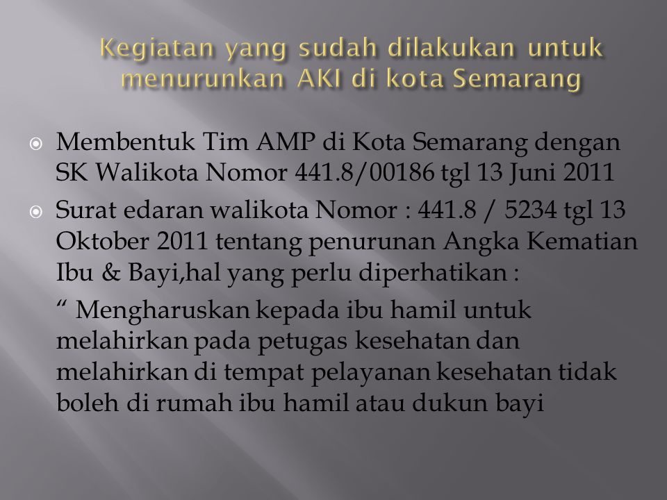 Kegiatan yang sudah dilakukan untuk menurunkan AKI di kota Semarang