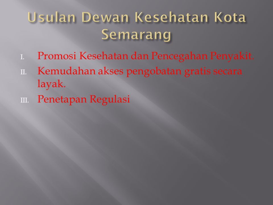 Usulan Dewan Kesehatan Kota Semarang