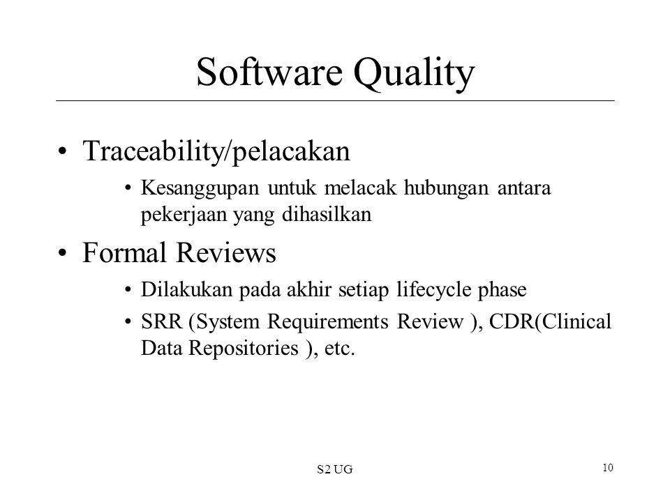 Software Quality Traceability/pelacakan Formal Reviews