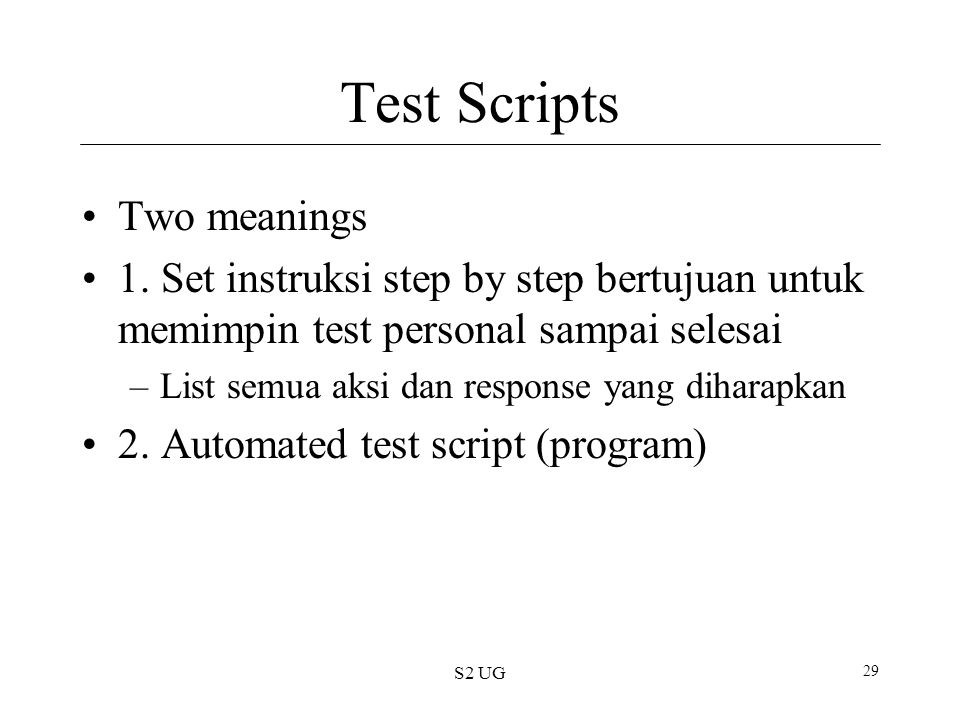 Test Scripts Two meanings