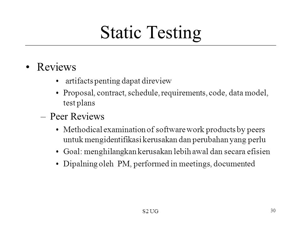 Static Testing Reviews Peer Reviews artifacts penting dapat direview