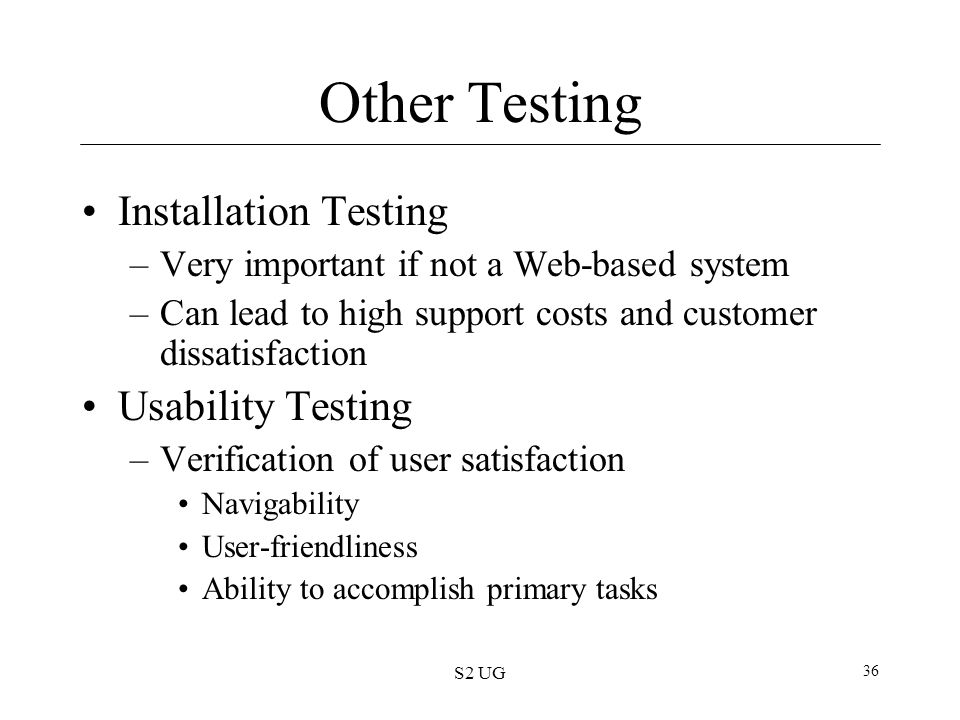 Other Testing Installation Testing Usability Testing