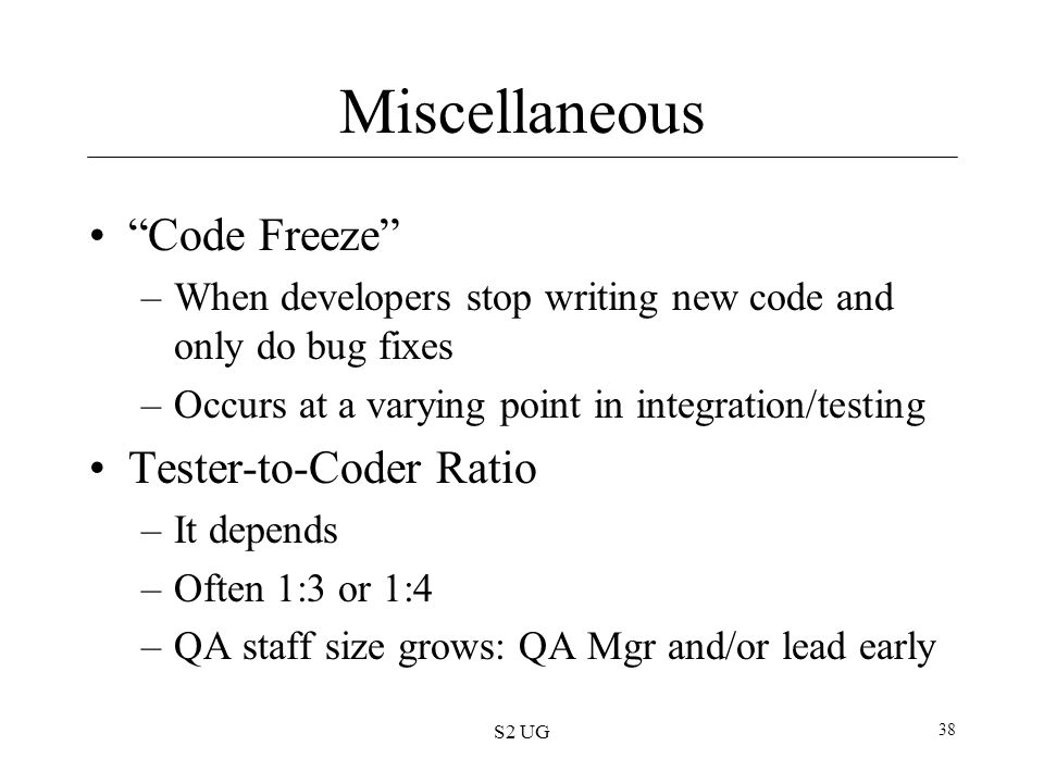 Miscellaneous Code Freeze Tester-to-Coder Ratio