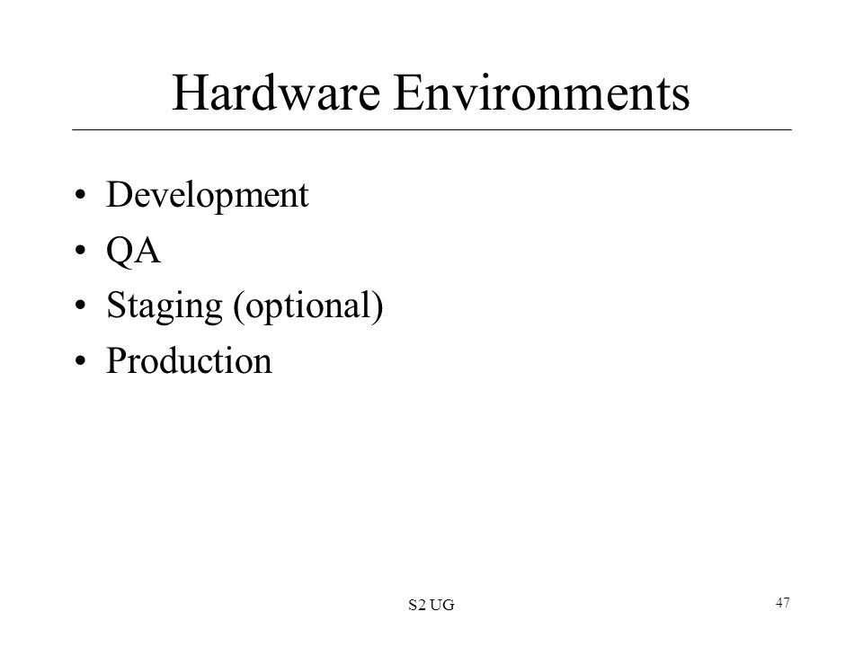 Hardware Environments
