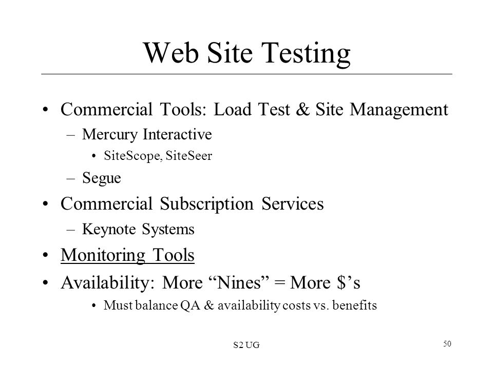 Web Site Testing Commercial Tools: Load Test & Site Management
