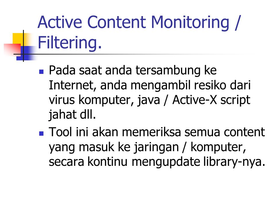 Active Content Monitoring / Filtering.