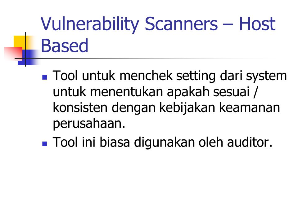 Vulnerability Scanners – Host Based