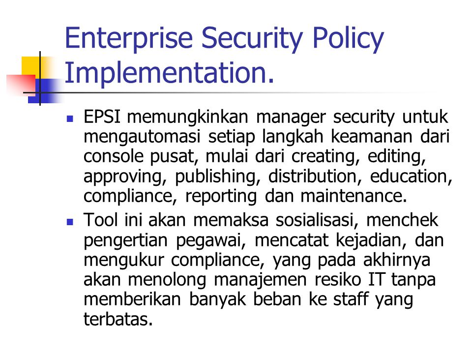 Enterprise Security Policy Implementation.