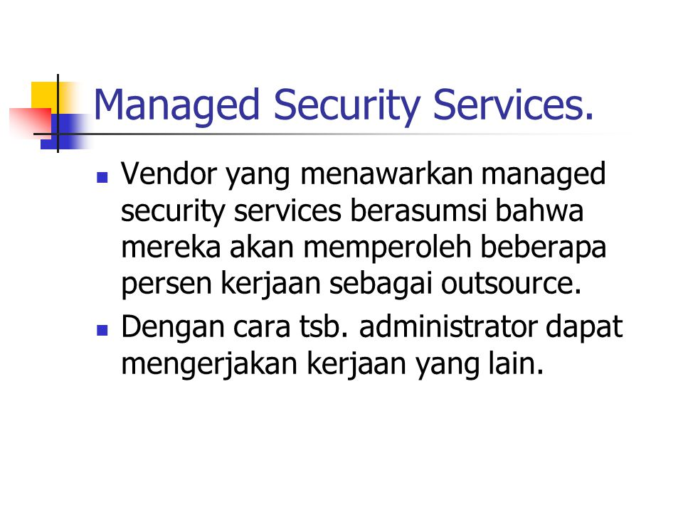 Managed Security Services.