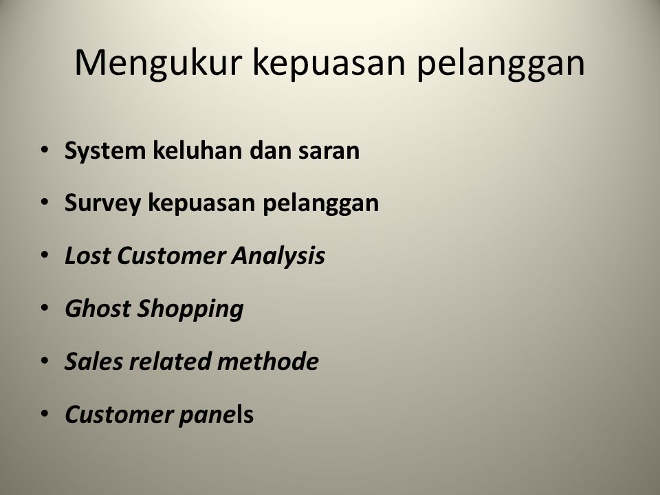 Mengukur kepuasan pelanggan