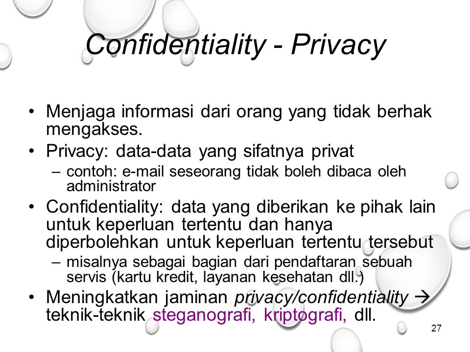 Confidentiality - Privacy