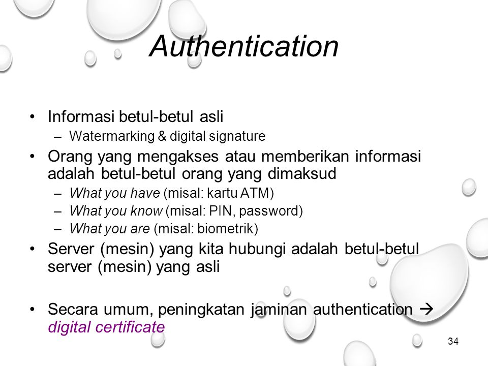 Authentication Informasi betul-betul asli