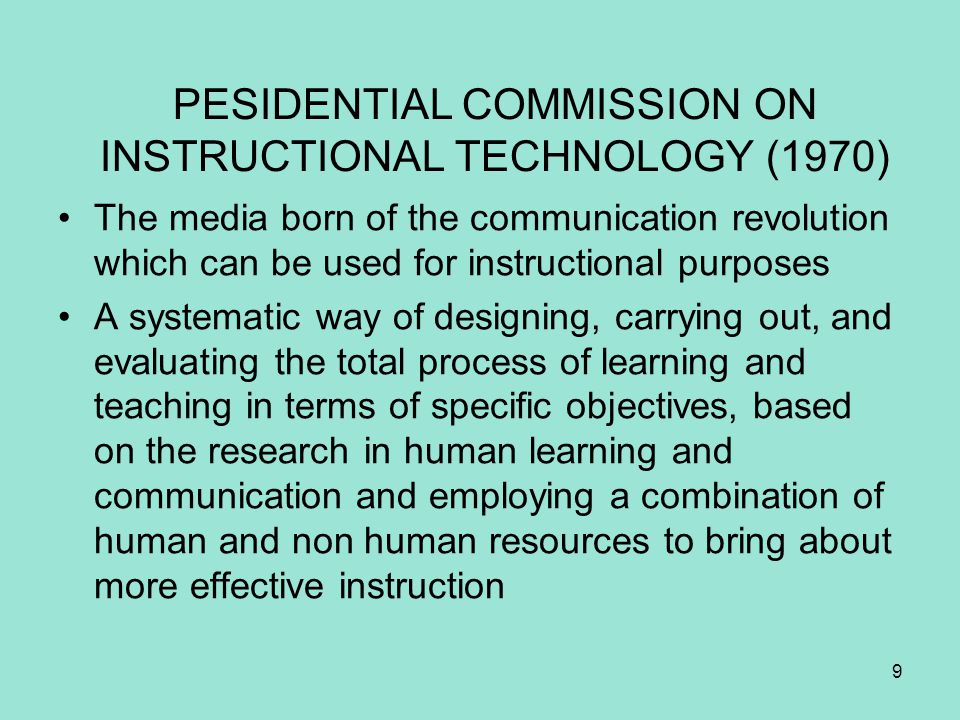PESIDENTIAL COMMISSION ON INSTRUCTIONAL TECHNOLOGY (1970)