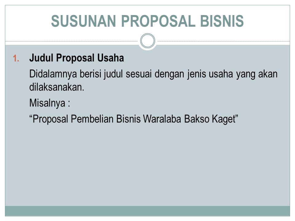 SUSUNAN PROPOSAL BISNIS