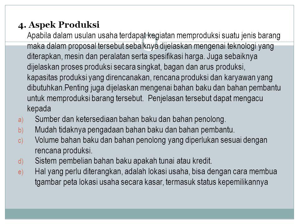 4. Aspek Produksi