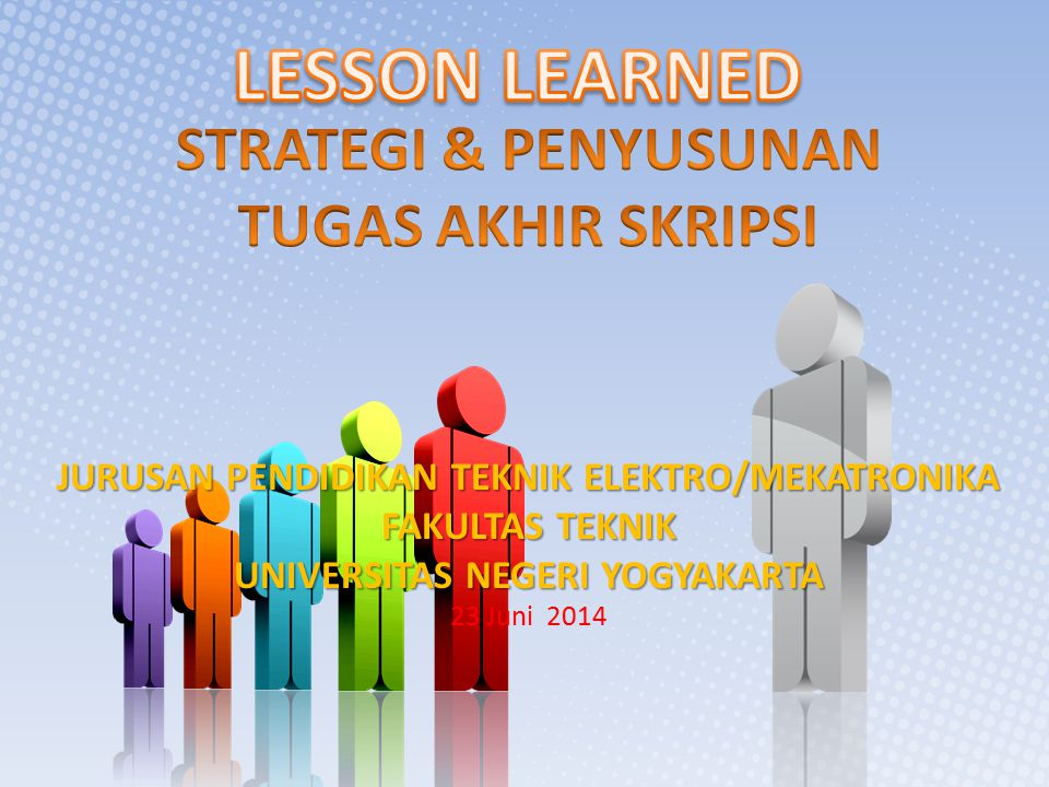 LESSON LEARNED STRATEGI & PENYUSUNAN TUGAS AKHIR SKRIPSI