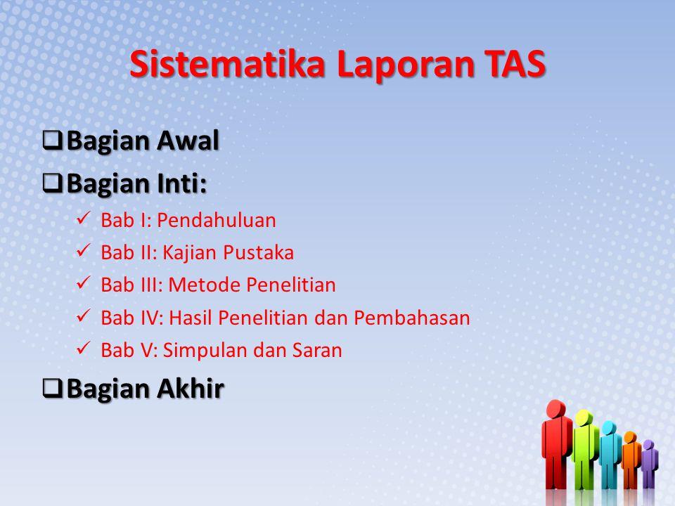 Sistematika Laporan TAS