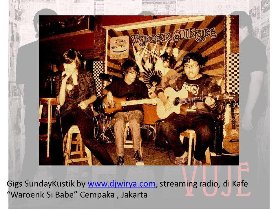 Gigs SundayKustik by www. djwirya