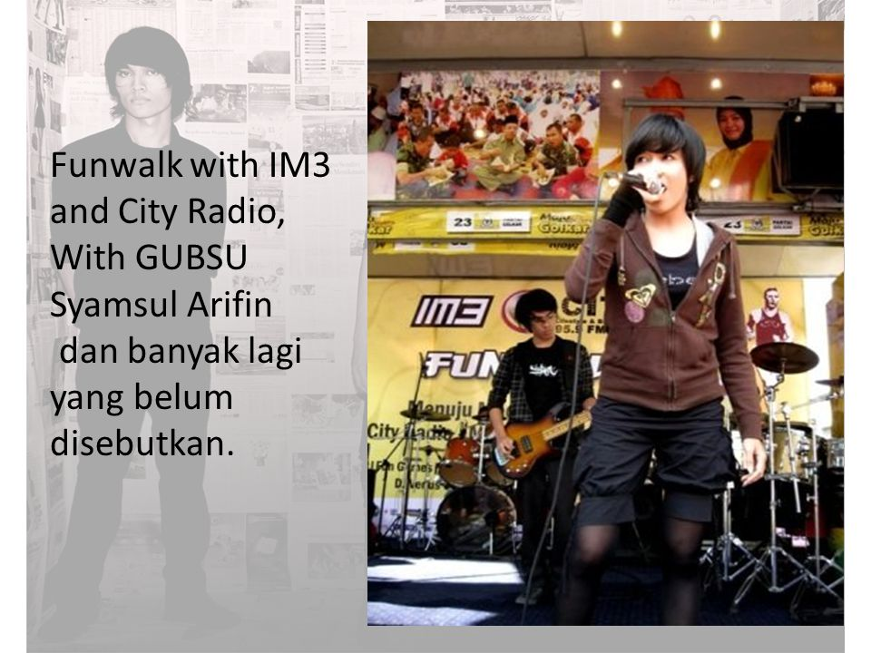 Funwalk with IM3 and City Radio,