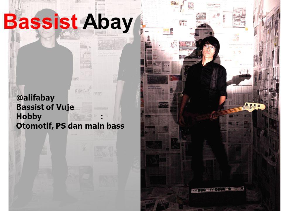 Bassist Abay @alifabay Bassist of Vuje Hobby :