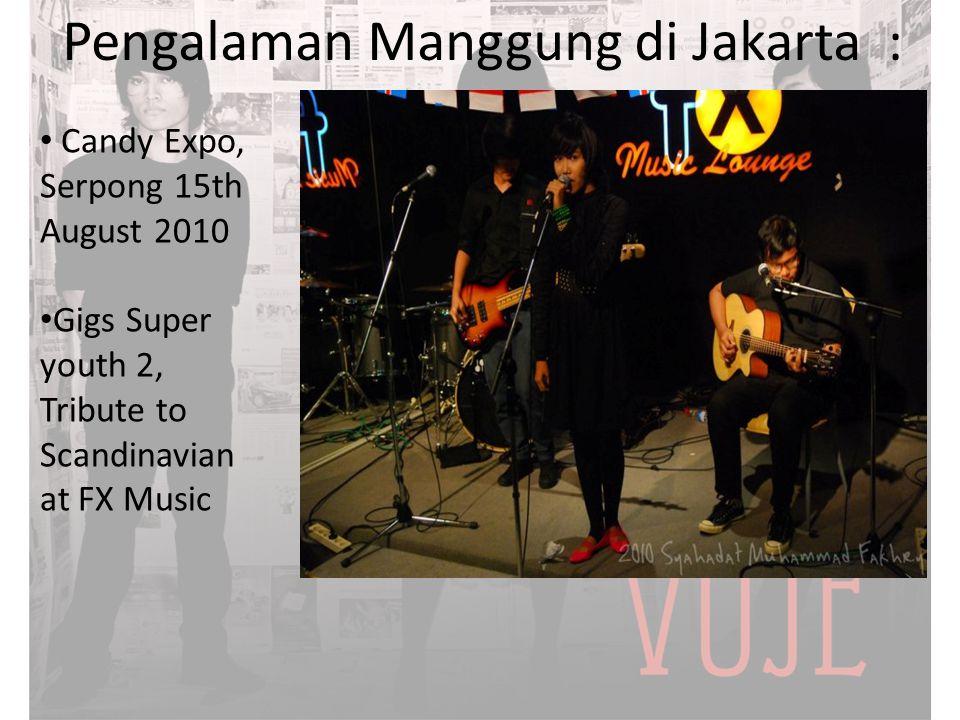 Pengalaman Manggung di Jakarta :