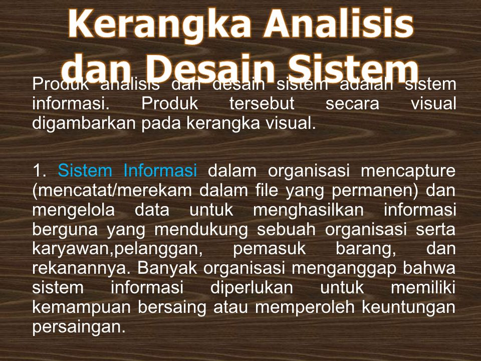 Kerangka Analisis dan Desain Sistem