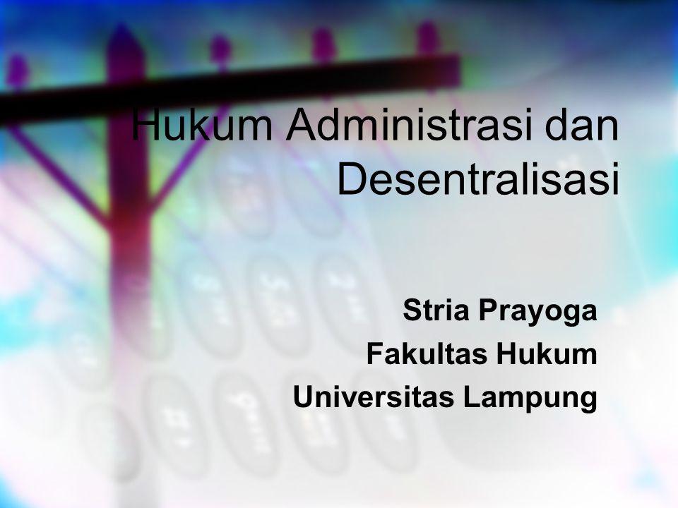 Hukum Administrasi dan Desentralisasi