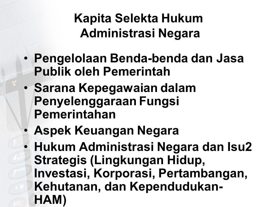 Kapita Selekta Hukum Administrasi Negara