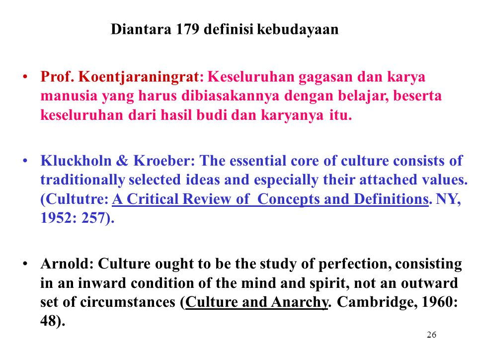Diantara 179 definisi kebudayaan