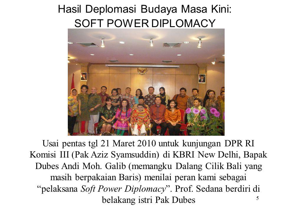 Hasil Deplomasi Budaya Masa Kini: SOFT POWER DIPLOMACY