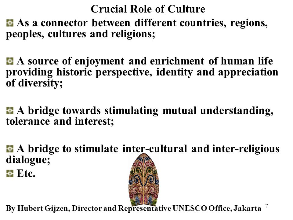 Crucial Role of Culture