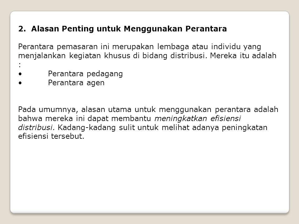 2. Alasan Penting untuk Menggunakan Perantara