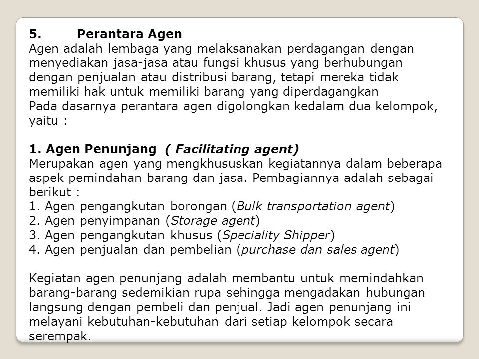 5. Perantara Agen