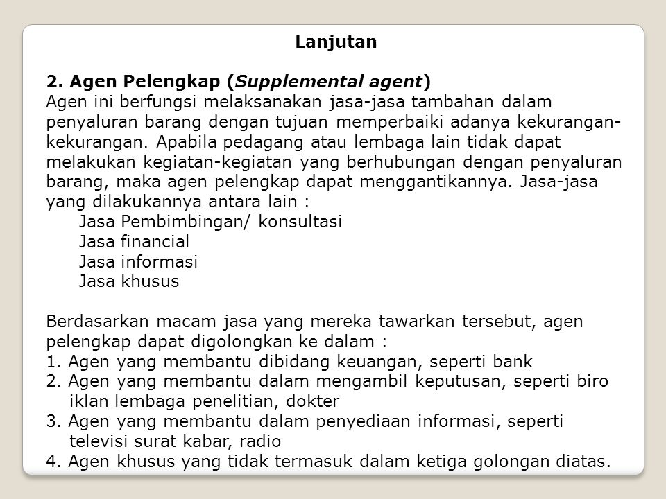 Lanjutan 2. Agen Pelengkap (Supplemental agent)
