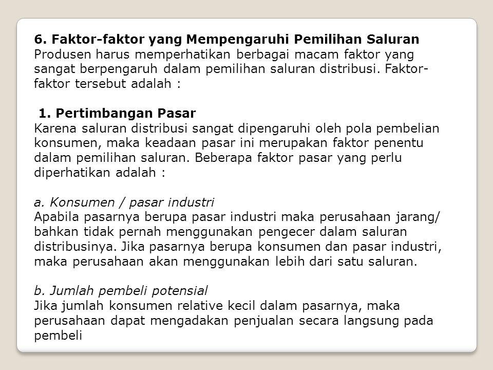 6. Faktor-faktor yang Mempengaruhi Pemilihan Saluran