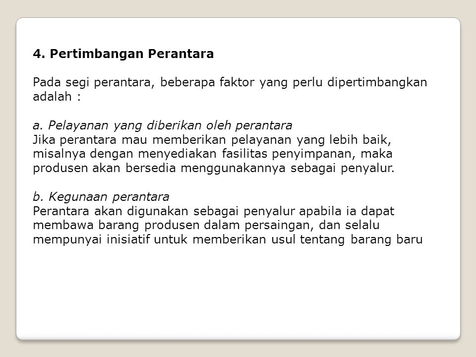 4. Pertimbangan Perantara