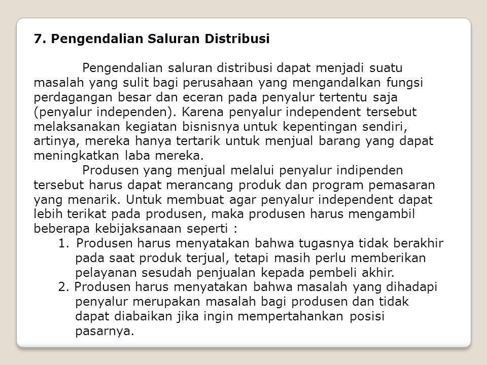 7. Pengendalian Saluran Distribusi