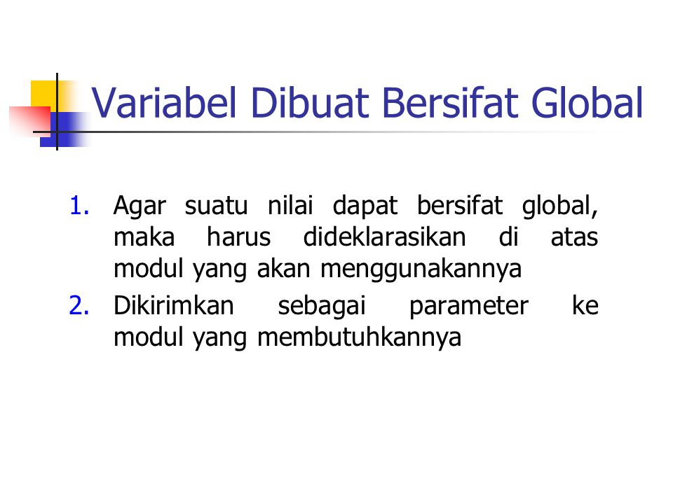 Variabel Dibuat Bersifat Global