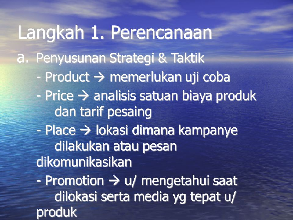 Langkah 1. Perencanaan Penyusunan Strategi & Taktik