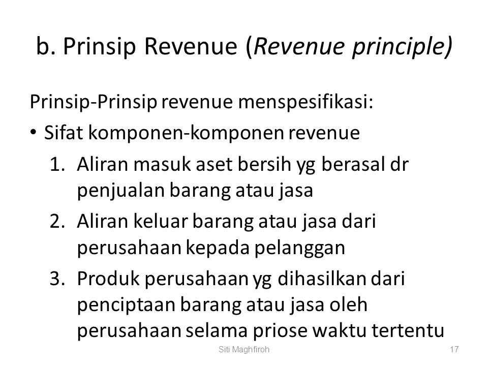 b. Prinsip Revenue (Revenue principle)