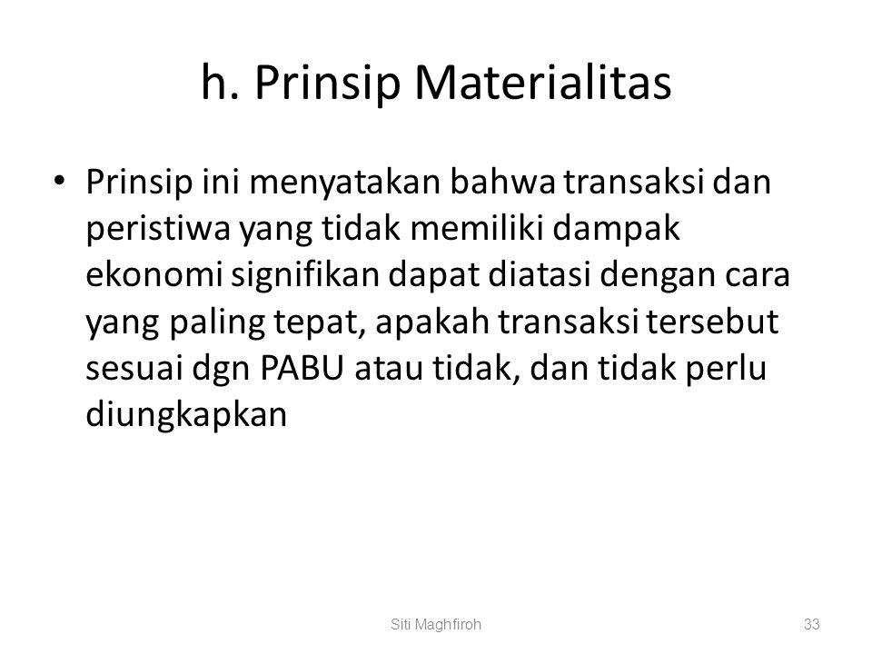 h. Prinsip Materialitas