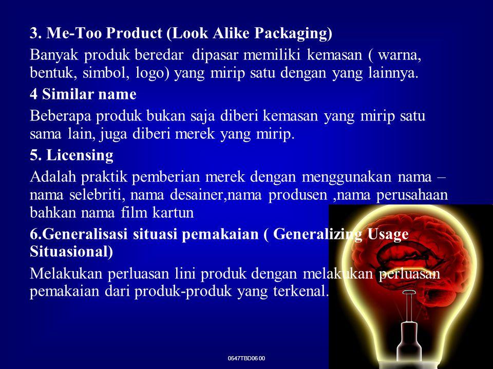 3. Me-Too Product (Look Alike Packaging)