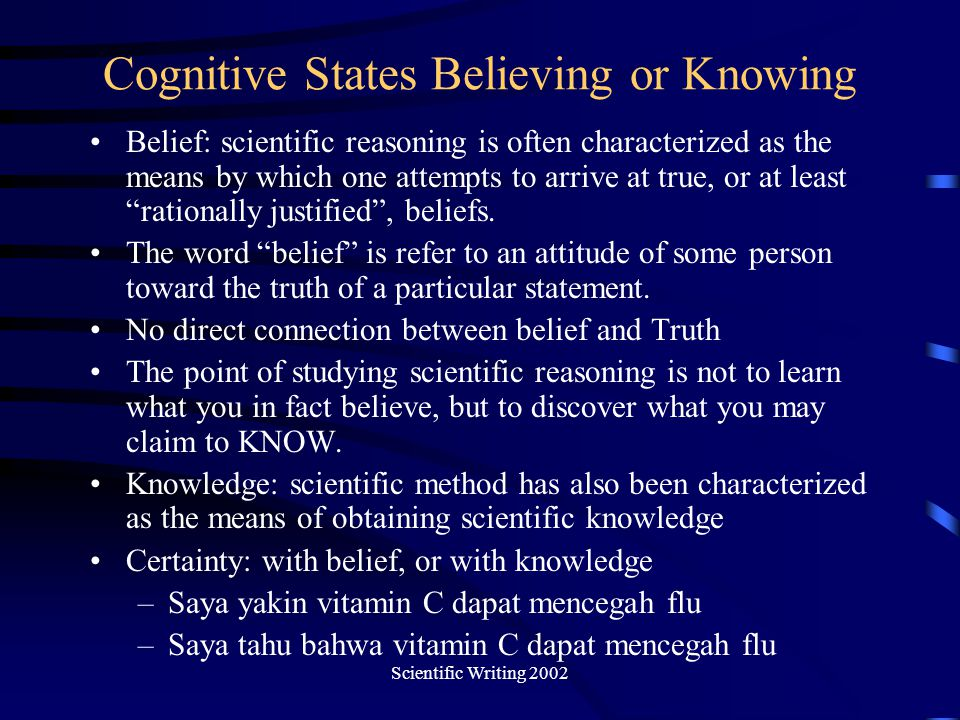 Cognitive States Believing or Knowing