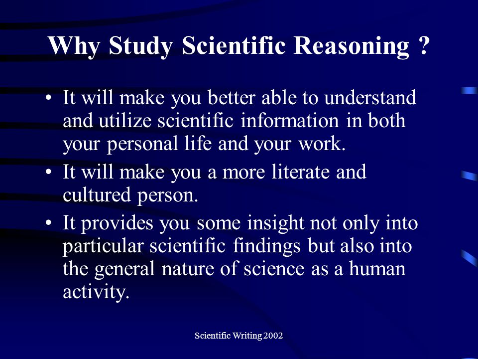 Why Study Scientific Reasoning