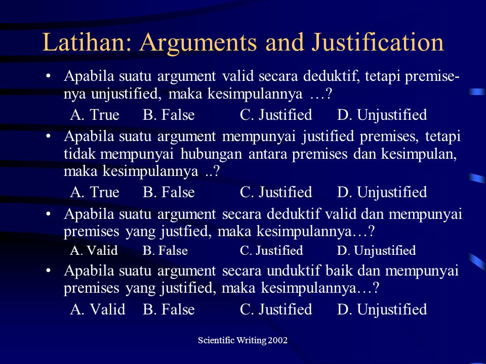 Latihan: Arguments and Justification