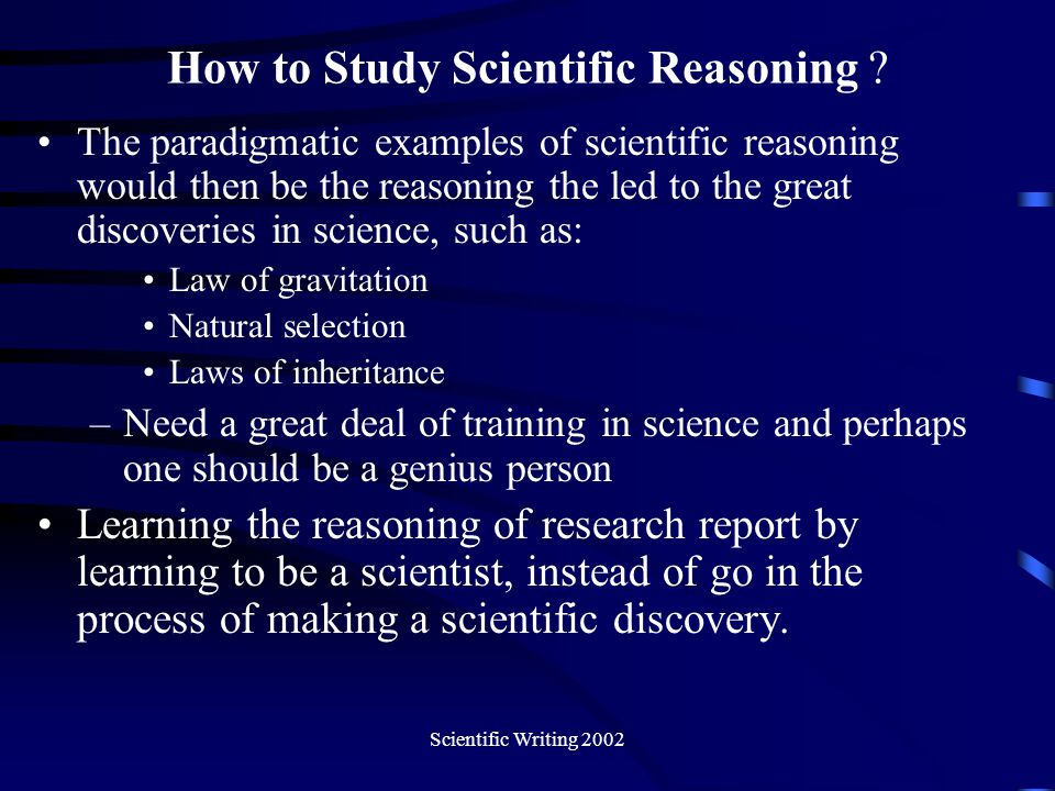 How to Study Scientific Reasoning
