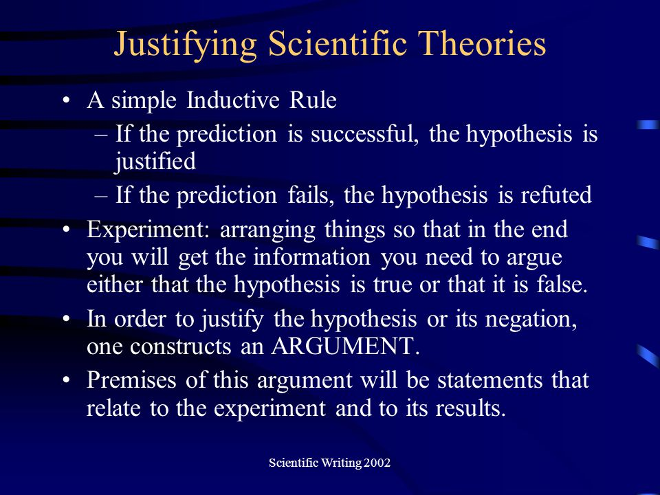 Justifying Scientific Theories