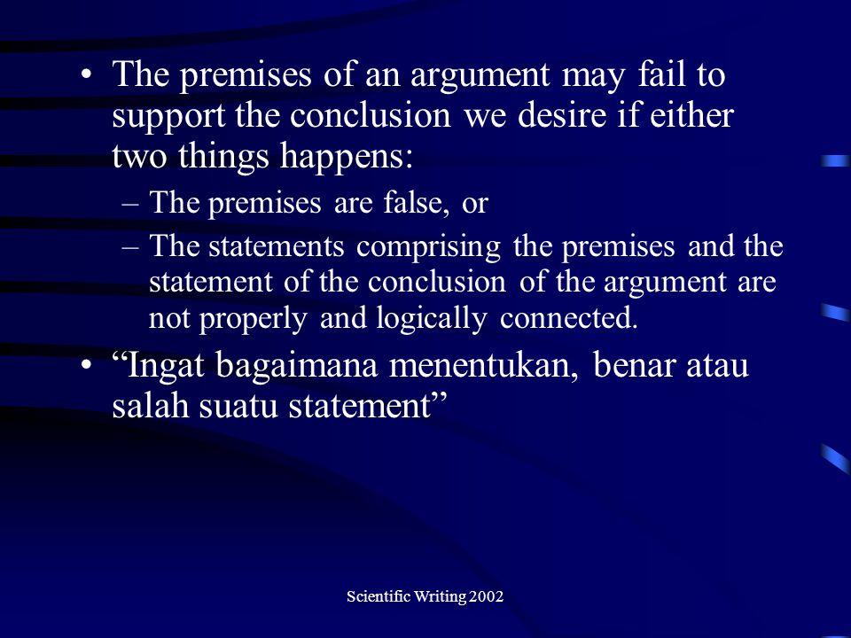 Ingat bagaimana menentukan, benar atau salah suatu statement