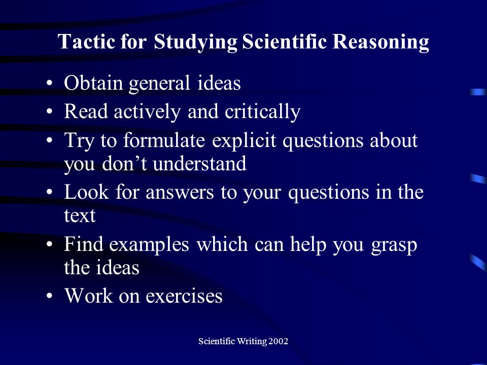 Tactic for Studying Scientific Reasoning